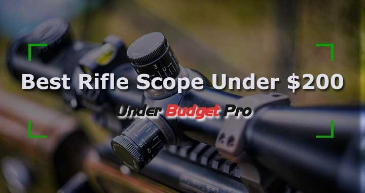 the best rifle scope under $200