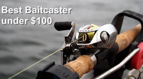 best baitcaster for under 100